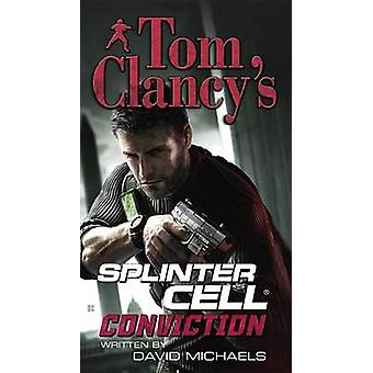 Tom Clancy's Splinter Cell - Conviction by David Michaels - 9780425231