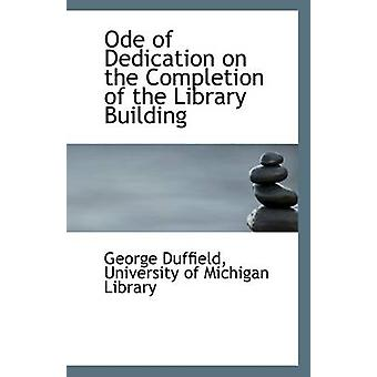 Ode of Dedication on the Completion of the Library Building by Univer
