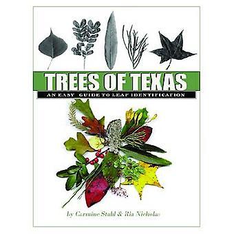 Trees of Texas by Carmine Stahl - Ria Nicholas - 9781603445153 Book