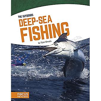 Deep-Sea Fishing by Tyler Omoth - 9781635172911 Book
