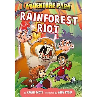 Rainforest Riot by Cavan Scott - Abby Ryder - 9781784643430 Book