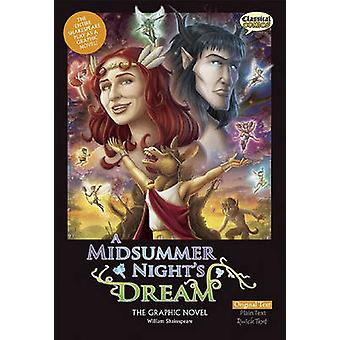 A Midsummer Night's Dream the Graphic Novel - Original Text by William