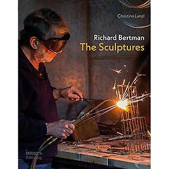 Richard Bertman: The Sculptures