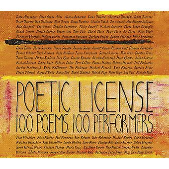 Alexander/Lupone/Zeta-Jones/Nixon/Baranski/Daly/Sa - Poetic License: 100 Poems/100 Performers [CD] USA import