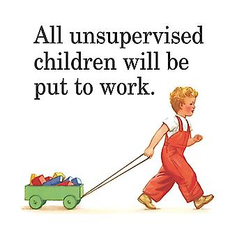 All Unsupervised Children Will Be... Funny Drinks Mat / Coaster