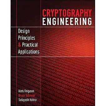 Ingeniería de la criptografía - principios de diseño y aplicación práctica