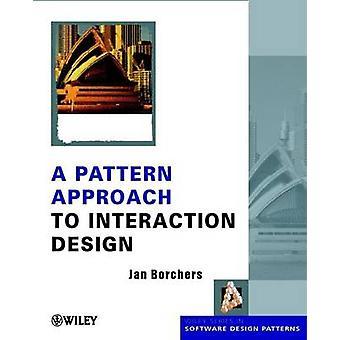Une approche de modèle de Design d'Interaction par Jan Borchers - 9780471498