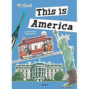 This is America - A National Treasury by M. Sasek - 9780789332585 Book