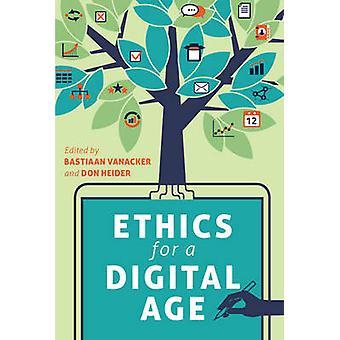 Ethik für ein digitales Zeitalter von Bastiaan Vanacker - Don Heider - 97814331