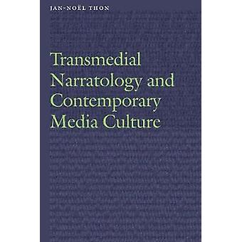 Transmedial Narratology and Contemporary Media Culture by Transmedial