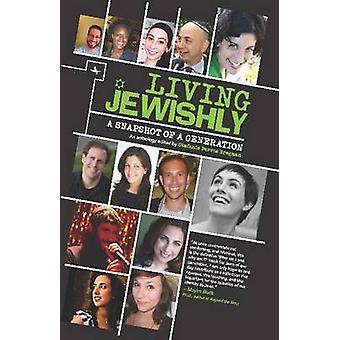 Leben jüdisch - eine Momentaufnahme einer Generation von Stefanie Bregman - 978