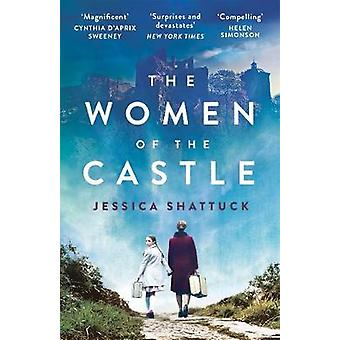 The Women of the Castle - the moving New York Times bestseller for rea