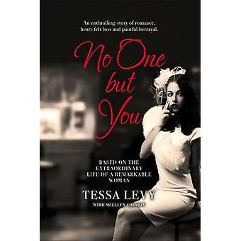 No One but You - Based on the extra-ordinary life of a remarkable woma