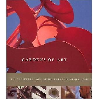 Gardens of Art - The Sculpture Park at the Frederik Meijer Gardens by