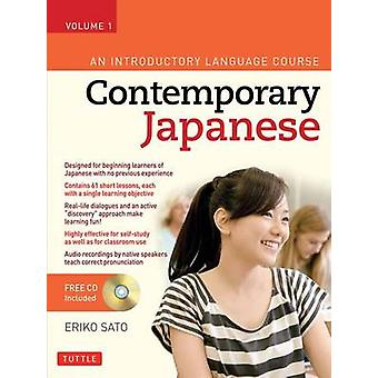 Contemporary Japanese Textbook Volume 1 - An Introductory Language Cou