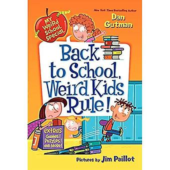 My Weird School Special: Back to School, Weird Kids Rule!