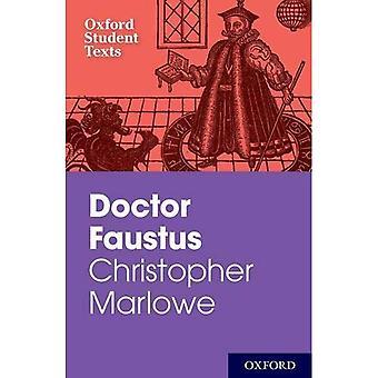 Textos de estudiante de Oxford: Christopher Marlowe: el Dr. Faustus (nuevos textos de estudiante de Oxford)
