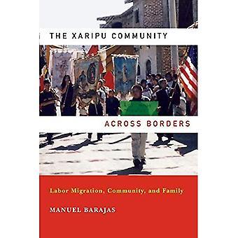 La comunità di Xaripu attraverso le frontiere: Migrazione del lavoro, comunità e famiglia (Latino prospettive)