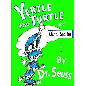 Yertle sköldpaddan och andra berättelser