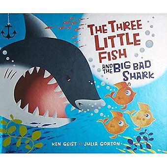 Les trois petits poissons et le gros requin mauvais