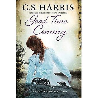 Good Time Coming: A Sweeping Saga Set During the American Civil War