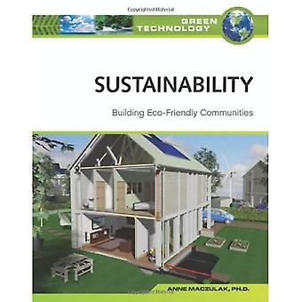 Sustainability: Building Eco-friendly Communities (Green Technology)