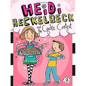 Heidi Heckelbeck and the Cookie Contest (Heidi Heckelbeck