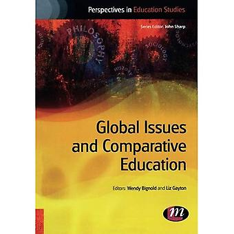 Global Issues and Comparative Education (Perspectives in Education Studies)
