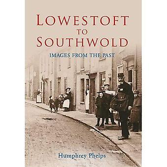 Lowestoft à Southwold: Images du passé