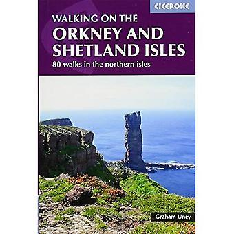 Marchant sur les Orcades et les Shetland Isles: 80 promenades dans les îles du Nord