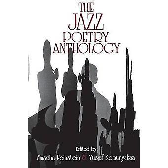 The Jazz Poetry Anthology by Sascha Feinstein - Yusef Komunyakaa - 97