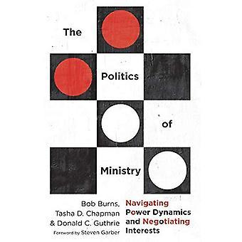 Ministeriön politiikka: liikkuminen Power Dynamics ja neuvotella etuja
