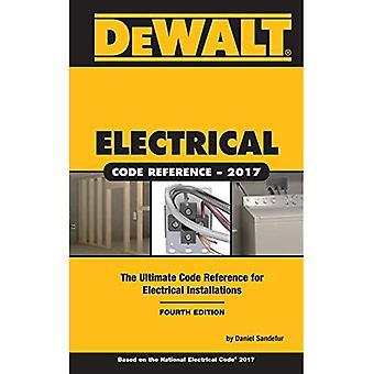 Dewalt Electrical Code Reference: Based on the 2017 NEC (Dewalt)