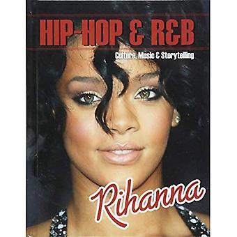 Rihanna (Hip-Hop & R&b: Kultur, Musik & Storytelling)