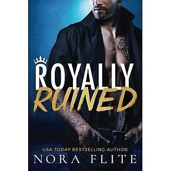 Royally Ruined (Bad Boy Royals)