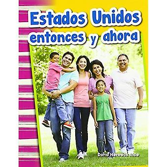 Estados Unidos Entonces Y Ahora (Amerika då och nu) (spansk Version) (primär källa läsare)
