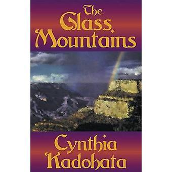Glass Mountains by Kadohata & Cynthia