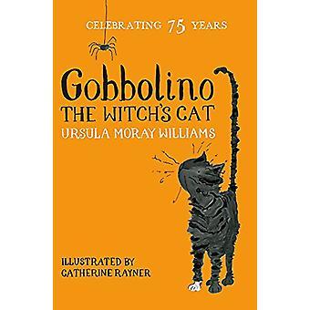 Gobbolino der Hexe Katze von Ursula Moray Williams - 9781509860364 Bo