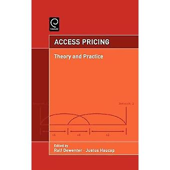 Access Pricing Theory and Practice by Dewenter & Ralf