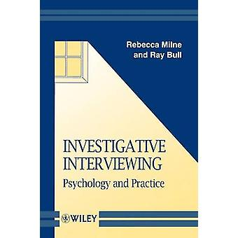 Investigative Interviewing by Milne