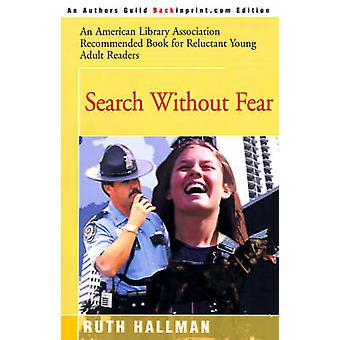 Search Without Fear by Hallman & Ruth
