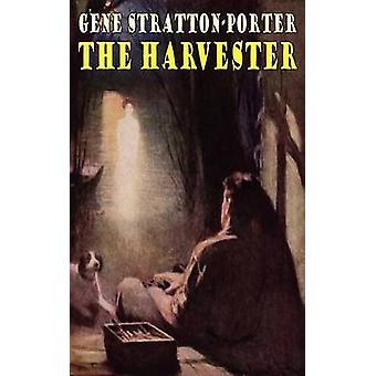 The Harvester by StrattonPorter & Gene