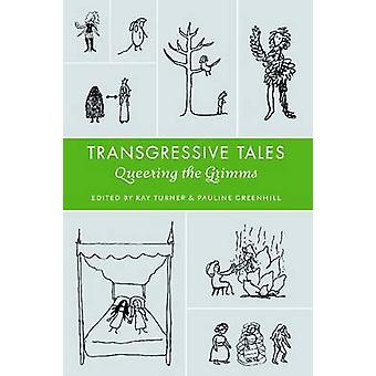 Svävande Tales Queering den Grimms av Friedenthal & Andrew J