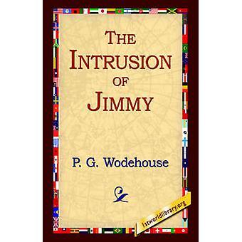 L'Intrusion de Jimmy par Wodehouse & P. G.