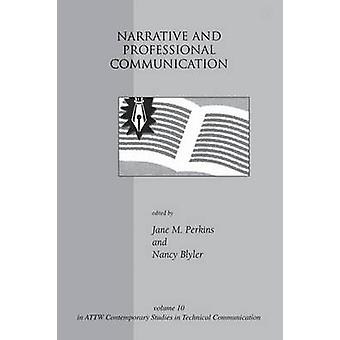 Narrative and Professional Communication by Perkins & Jane