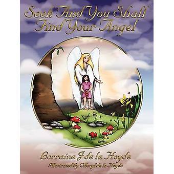 Zoeken en u zult vinden uw engel door De La Hoyde & Lorraine