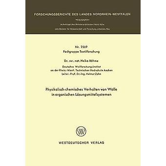 Physikalischchemisches Verhalten von Wolle dans organischen Lsungsmittelsystemen par Bhme & Heiko
