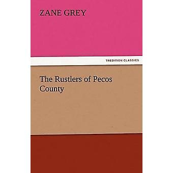 Los ladrones del Condado de Pecos por gris y Zane