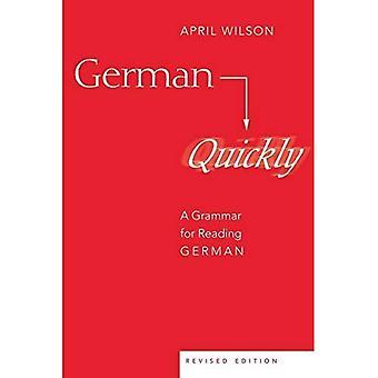 Alemán rápidamente: una gramática para la lectura alemán
