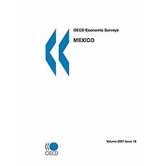OECD Economic Surveys  Mexico  Volume 2007 Issue 18 by OECD Publishing
